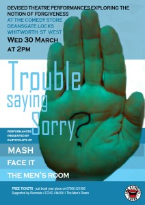 trouble saying sorry poster
